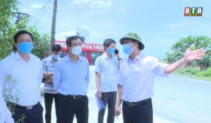 Kiểm tra, chỉ đạo các biện pháp ứng phó phòng, chống dịch Covid-19 tại huyện Thái Thụy